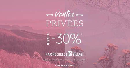 Réduction exclusive de 30% à Maasmechelen Village