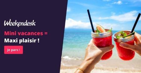 Mini-vacances chez Weekendesk pour 2 pers. àpd 137€